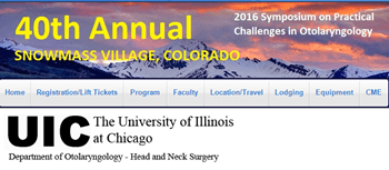 40th Annual Midwinter Symposium on Practical  Challenges in Otolaryngology